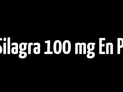 Acheter Silagra 100 mg En Pharmacie