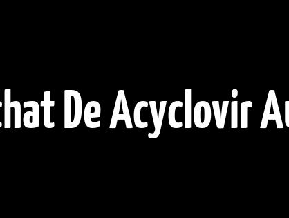 BitCoin accepté - Achat De Acyclovir Au Quebec - Les moins chers des médicaments en ligne