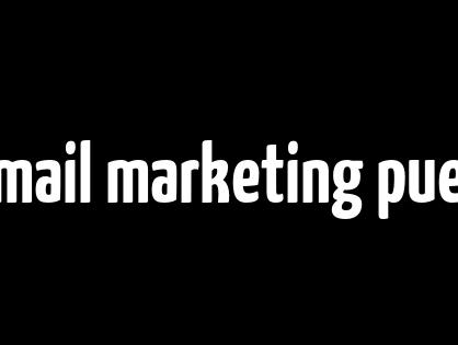 Cómo el e-mail marketing puede ayudar a un negocio a crecer exponencialmente
