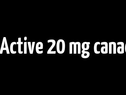 Cialis Super Active 20 mg canadian generic