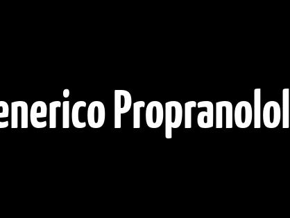 Comprare Online Generico Propranolol - I migliori prezzi più bassi per tutti i farmaci