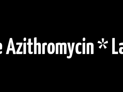 Consultazione online Azithromycin * La migliore qualità e prezzi bassi * Miglior Farmacia online