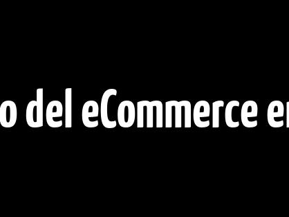 Crecimiento del eCommerce en 2021