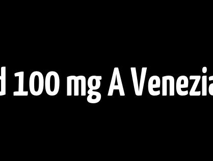 Dove Comprare Clomid 100 mg A Venezia / Farmacia sicuro di acquistare Generics / BTC accettate