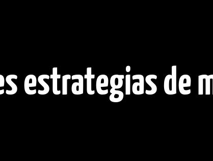 Las mejores estrategias de marketing digital para despegar en internet
