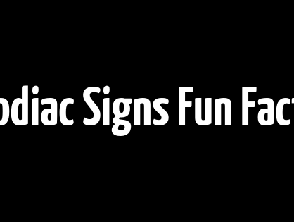Zodiac Signs Fun Facts