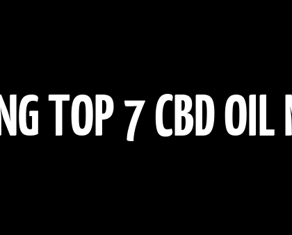 BUSTING TOP 7 CBD OIL MYTHS