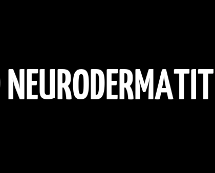 CBD OIL AND NEURODERMATITIS (ECZEMA)