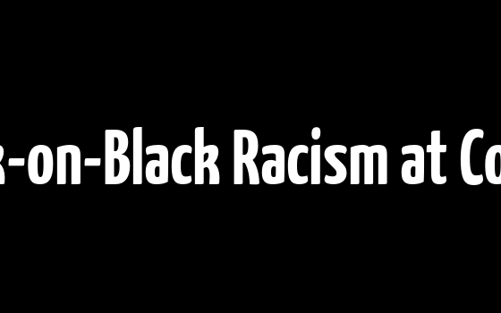 Black-on-Black Racism at Cornell
