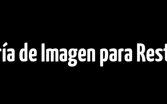 Consultoría de Imagen para Restaurantes