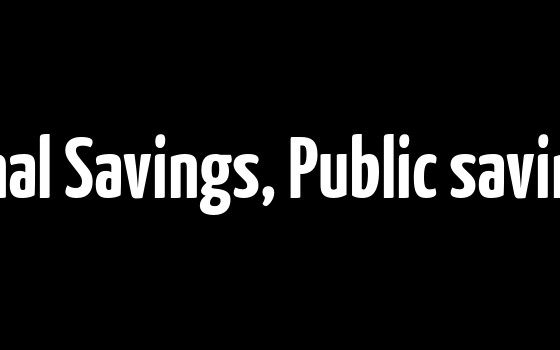 How to calculate National Savings, Public savings and Private Savings