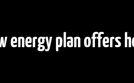 New energy plan offers hope