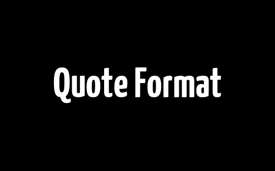 Quote Format