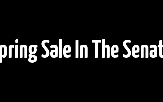 Spring Sale In The Senate