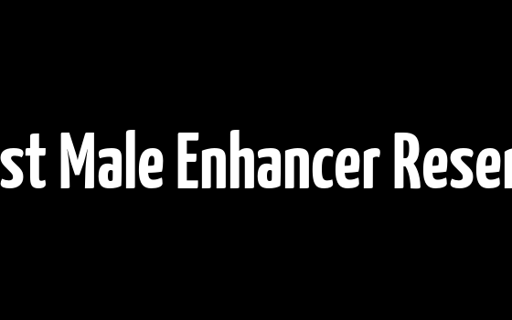 The Best Male Enhancer Reserection