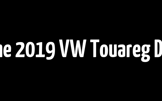 Watch The 2019 VW Touareg Debut Live