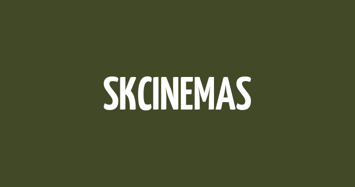 SKCinemas新光影城電影時刻表